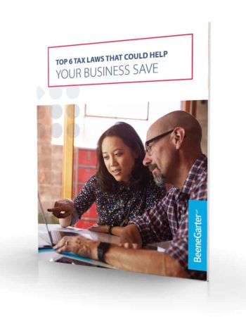 Cover of the Top 6 Tax Laws That Could Help Your Business Save guide