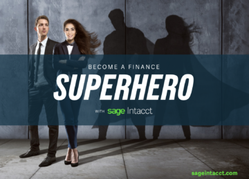 Become a Finance Superhero with Sage Intacct and learn about closing the midsize performance gap